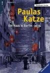 Paulas Katze. Ein Haus in Berlin - 1935 (Berlin-Trilogie #2) - Waldtraut Lewin