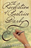 The Revelation of Beatrice Darby - Jean Copeland