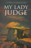 My Lady Judge: The First Burren Mystery: A Burren Mystery (Burren Series) - Cora Harrison