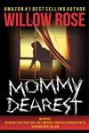 Mommy Dearest - Willow Rose