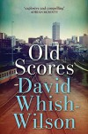 Old Scores - David Whish-Wilson
