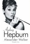 Audrey Hepburn - Alexander Walker