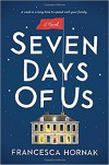 Seven Days of Us: A Novel - Francesca Hornak
