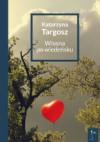 Wiosna po wiedeńsku - Katarzyna Targosz