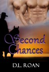 Second Chances (When Seconds Count) - D.L. Roan