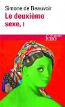 Le deuxième sexe, I - Simone de Beauvoir
