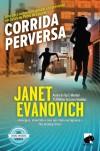 Corrida Perversa - Janet Evanovich