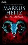 Schattenjäger - Markus Heitz