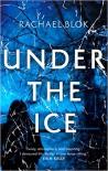 Under the Ice - Rachael Blok