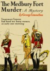 The Medbury Fort Murder - George Limnelius