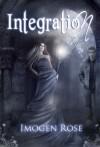 Integration (Bonfire Academy, #2) - Imogen Rose