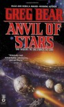 Anvil of Stars - Greg Bear
