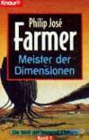 Meister der Dimensionen. Fantasy- Roman. - Philip J. Farmer