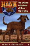 The Original Adventures of Hank the Cowdog - John R. Erickson, Gerald L. Holmes