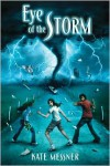 Eye of the Storm - Kate Messner