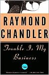 Trouble Is My Business -
