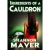 Ingredients of a Cauldron - Shannon Mayer