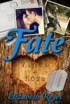 Fate (Fate #1) - Elizabeth Reyes