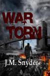 War Torn - J.M. Snyder