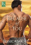 Because of You (Coming Home #1) - Jessica Scott