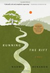 Running the Rift - Naomi Benaron
