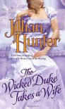 The Wicked Duke Takes a Wife - Jillian Hunter