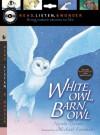 White Owl, Barn Owl with Audio, Peggable: Read, Listen, & Wonder - Nicola Davies, Michael Foreman