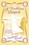 A Reckless Magick - Stephanie Burgis