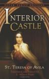 The Interior Castle - Teresa of Ávila, E. Allison Peers