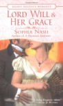 Lord Will and Her Grace - Sophia Nash