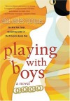 Playing with Boys - Alisa Valdes, Alisa Valdes-Rodriguez
