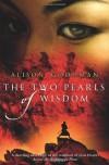 The Two Pearls Of Wisdom (Eon #1) - Alison Goodman