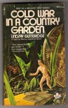 Cold War in a Country Garden - Lindsay Gutteridge