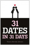 31 Dates in 31 Days - Tamara Duricka Johnson