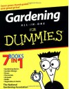 Gardening All-In-One for Dummies - National Gardening Association, Bob Beckstrom, Judy Glattstein, Lance Walheim, Kathleen Fisher, Sally Roth, Ann Whitman, Marcia Tatroe, Bill Marken, Karan Davis Cutler, Charlie Nardozzi, Michael MacCaskey, Phillip Giroux