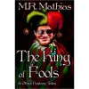 The King of Fools (and Other Fantasy Tales) - M.R. Mathias