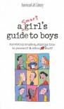 A Smart Girls Guide to Boys: Surviving Crushes, Staying True to Yourself & Other Stuff A Smart Girl - Bonnie (ilt)  Nancy/ Timmons Holyoke