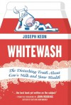 Whitewash: The Disturbing Truth About Cow's Milk and Your Health - Joseph Keon, John Robbins