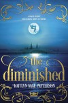 The Diminished - Kaitlyn Sage Patterson