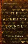 The Alchemists' Council - Cynthea Masson