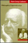 Philosophical Apprenticeships - Hans-Georg Gadamer