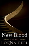 New Blood: a romance with a twist - Lorna Peel
