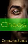 Chaos: A Short Story - Constance Burris