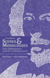 A Guide to Scenes & Monologues from Shakespeare and His Contemporaries - Kurt Daw