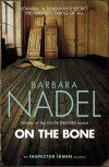 On the Bone (Inspector Ikmen Mysteries) - Barbara Nadel