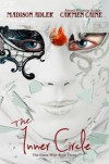 The Inner Circle, Book 3 of the Glass Wall ( A YA Urban Fantasy Romance ) - Madison Adler, Carmen Caine
