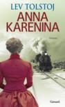Anna Karenina - Pietro Zveteremich, Leo Tolstoy