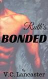Ruth's Bonded (Ruth & Gron Book 1) - V.C. Lancaster