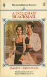 A Touch Of Blackmail - Jeanne Carmichael