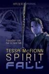 Spirit Fall (The Guardians #1) - Tessa McFionn
